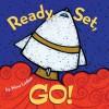Ready, Set, Go!: Board book - Nina Laden
