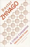 """Pasternak's """"Dr. Zhivago"""": A Critical Companion - Edith W. Clowes, Boris Pasternak"""
