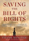 Saving the Bill of Rights: Exposing the Left's Campaign to Destroy American Exceptionalism - Frank Miniter