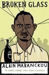 Broken Glass - Alain Mabanckou
