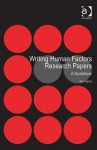 Writing Human Factors Research Papers: A Guidebook. Don Harris - Don Harris