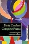 Complete Poems - Blaise Cendrars, Jay Bochner, Ron Padgett