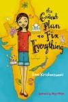 The Grand Plan to Fix Everything - Uma Krishnaswami, Abigail Halpin