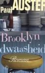 Brooklyn dwaasheid - Paul Auster, Tom Heuvelmans