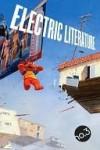 Electric Literature no. 3 (Volume 1) - Electric Literature, Aimee Bender, Patrick deWitt, Rick Moody