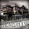 The Haunted House - Carl East, Charlie Boxwood, Lucy Malone