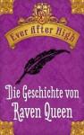 Ever After High - Die Geschichte von Raven Queen: Kostenlose Leseprobe (German Edition) - Shannon Hale, Sabine Bhose
