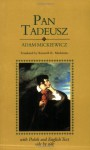 Pan Tadeusz, Or, The Last Foray In Lithuania: A Tale Of The Gentry In The Years 1811 And 1812 - Adam Mickiewicz