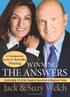Winning: The Answers: Confronting 74 of the Toughest Questions in Business Today - Jack Welch, Suzy Welch