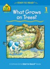 What Grows on Trees? - Karen Hoenecke