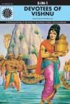 Devotees Of Vishnu (Amar Chitra Katha) (Pancharatna Series) (Amar Chitra Katha) - Anant Pai