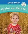 Grains and Cereals - Julia Adams