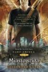 Miasto szkła (Dary Anioła, #3) - Cassandra Clare