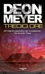 Tredici ore (Thriller e/o) (Italian Edition) - Deon Meyer, C. V. Letizia
