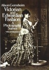 Victorian and Edwardian Fashion: A Photographic Survey (Dover Fashion and Costumes) - Alison Gernsheim