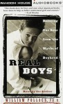 Real Boys: Rescuing Our Sons from the Myths of Boyhood (Audio) - William S. Pollack