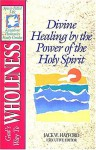 The Spirit Filled Life Kingdom Dynamics Guides K3 God's Way To Wholeness - Jack Hayford