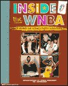 Inside the WNBA: A Behind the Scenes Photo Scrapbook - Joe Layden, James Preller