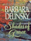 Shades of Grace: Novel, a - Barbara Delinsky