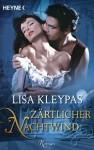 Zärtlicher Nachtwind: Roman (German Edition) - Lisa Kleypas, Nadine Mutz