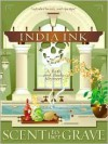 Scent to Her Grave (Bath and Body Mystery, #1) - India Ink