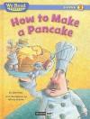 How to Make a Pancake - Dave Max, Jeffrey Ebbeler