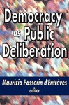 Democracy as Public Deliberation - Maurizio Passerin d'Entrèves