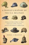 A People's History of the U.S. Military - Michael Bellesiles
