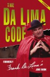 The Da Lima Code: Formerly Frank Delima's Joke Book; A Parody - Jerry Hopkins
