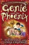 Genie and the Phoenix - Steve Cole, Linda Chapman