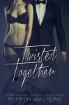 Twisted Together (Monsters in the Dark) - Pepper Winters