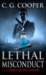 Lethal Misconduct (Corps Justice Book 6) - James Fenimore Cooper, Karen Rought