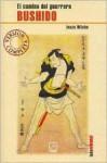 Bushido: el camino del guerrero (Colección Lado oriental #3) - Inazo Nitobe