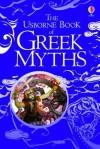 Book of Greek Myths - Anna Milbourne, Louie Stowell