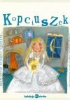 Kopciuszek - Grzegorz Kasdepke, Charles Perrault, Jacob Grimm, Wilhelm Grimm, Agnieszka Żelewska