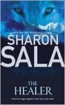 The Healer - Sharon Sala