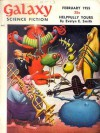 Galaxy Science Fiction, 1955 February (Volume 9, No. 5) - H.L. Gold, William Morrison, Willy Ley, J.T. McIntosh, Evelyn E. Smith, Frederik Pohl, Bascom Jones, Jr., MICHAEL CATHAL, James Edwin Gunn
