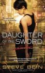 Daughter of the Sword - Steve Bein