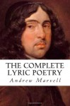 The Complete Lyric Poetry - Andrew Marvell, David Wheeler