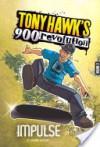 Impulse: Volume Two (Tony Hawk's 900 Revolution) - M. Zachary Sherman, Shane Clester