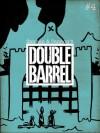 Double Barrel #4 - Kevin Cannon, Zander Cannon