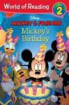 Mickey & Friends Mickey's Birthday - Laura Driscoll