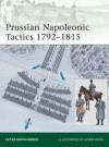 Prussian Napoleonic Tactics 1792-1815 (Elite) - Peter Hofschröer, Adam Hook