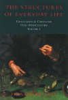 Civilization And Capitalism, 15 Th 18th Century Structure Of Everyday Life - Fernand Braudel