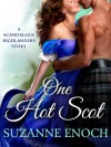 One Hot Scot: A Scandalous Highlanders Holiday Story - Suzanne Enoch