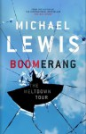 Boomerang: The Meltdown Tour - Michael Lewis