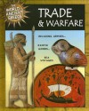 Trade And Warfare (World Of Ancient Greece) - Robert Hull