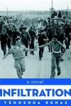 Infiltration: A Novel - Yehoshua Kenaz, Dalya Bilu