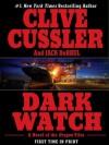 Dark Watch (Oregon Files, #3) - Jack Du Brul, Clive Cussler