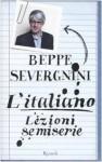 L'italiano: lezioni semiserie - Beppe Severgnini